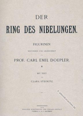 Der Ring des Nibelungen. Carl Emil Doepler. Kostüm Entwürfe. Germanische Heldensage. Richard Wagner. Deutsche Oper.