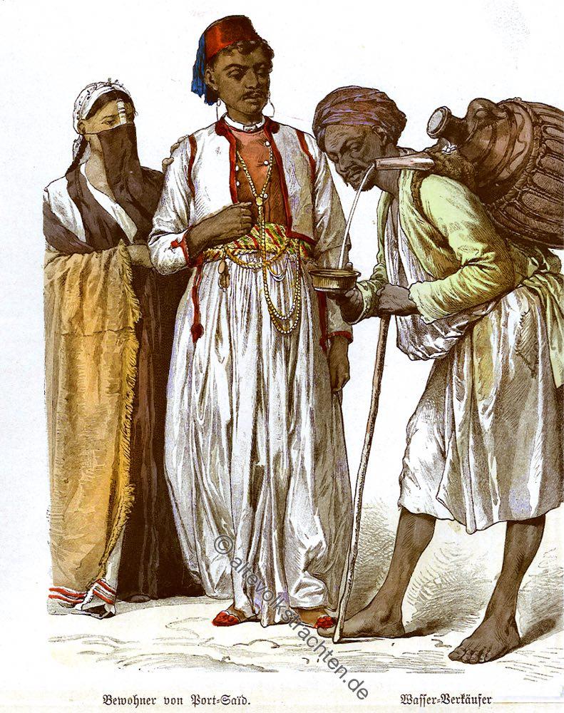 Ägypten, Port Said, Wasserverkäufer, Bürger, Trachten, Kostüme, Münchener Bilderbogen, Kostümgeschichte.