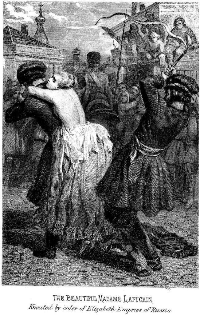 Lopukhina Affair, knuten, peitschen, auspeitschen, Knouted, flagellation, Madame, Lapuchin, Natalia Fyodorovna Lopuchina, Russland,