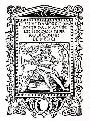 Lorenzo de' Medici, Selve d'amore, Florenz,